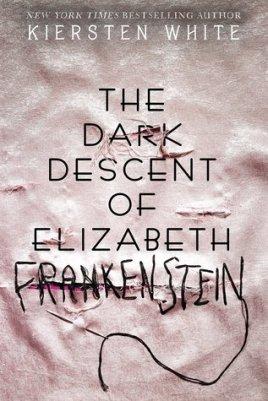 dark descent of elizabeth frankenstein