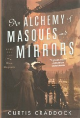 alchemy of masques and mirrors