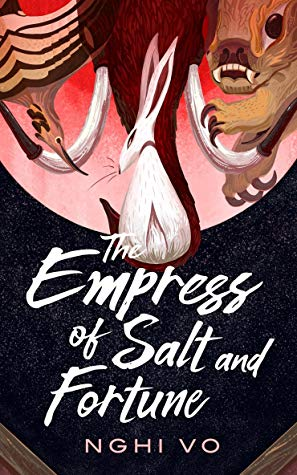 empress of salt and fortune